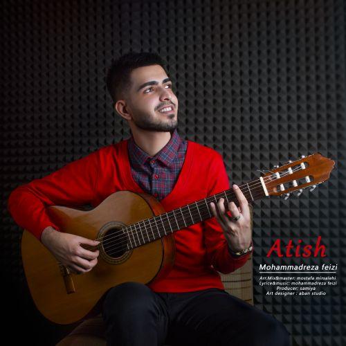 دانلود موزیک جدید محمدرضا فیضی آتیش